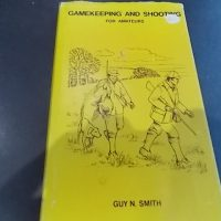 Gamekeeping and Shooting for Amateurs